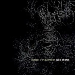 Wild Shores - Illusion Of Movement (2010)