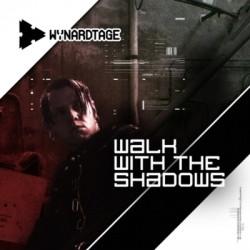 Wynardtage - Walk With The Shadows (2CD Limited Edition) (2009)