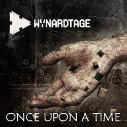 Wynardtage - Once Upon A Time (The Forgotten Demotape Collection 2002-2005) (2010)