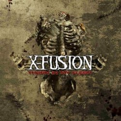 X-Fusion - Thorn In My Flesh (2011)