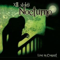 XIII. Stoleti - Nocturno (2010)