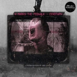 X Marks The Pedwalk - Cenotaph (Limited Edition) (2009)