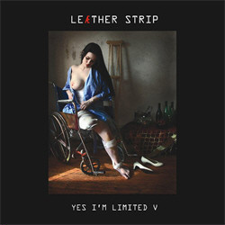 Leaether Strip - Yes I'm limited V (2CD Limited Edition) (2009)