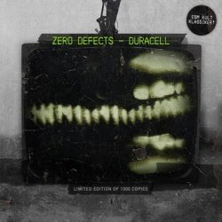 Zero Defects - Duracell (Limited Edition EP) (2010)