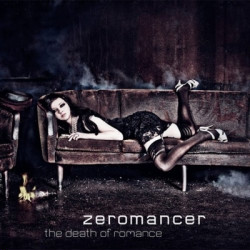 Zeromancer - The Death Of Romance (2010)