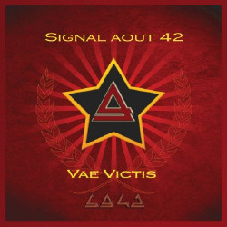 Signal Aout 42 - Vae Victis (Limited Edition 2CD) (2010)