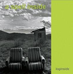 A Spell Inside - Loginside (2009)