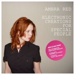 Ambra Red - Electronic Creations For Special People (2010)