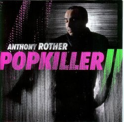Anthony Rother - Popkiller II (2010)