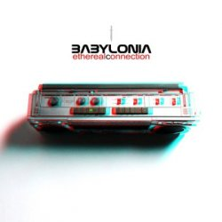 Babylonia - Ethereal Connection (CDM) (2011)