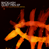Backlash - Quiet Men (EP) (2009)