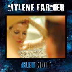 Mylene Farmer - Bleu Noir (2010)