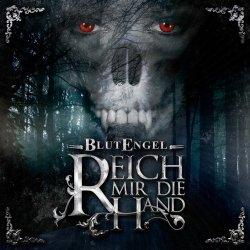Blutengel - Reich Mir Die Hand (CDS) (2011)