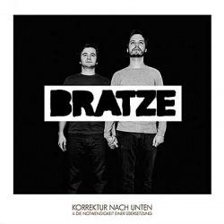Bratze - Korrektur Nach Unten (2010)