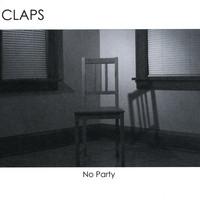 Claps - No Party (EP) (2010)
