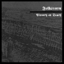 Folkstorm - Victory or Death (Remastered) (2009)