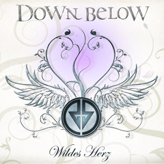 Down Below - Wildes Herz (2009)