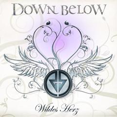 Down Below - Wildes Herz (2009)