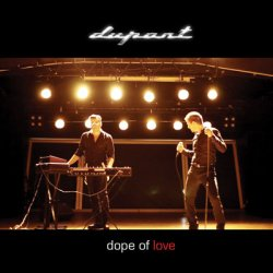 Dupont - Dope Of Love (EP) (2010)