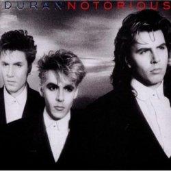 Duran Duran - Notorious (Remastered Reissue) (2CD) (2010)