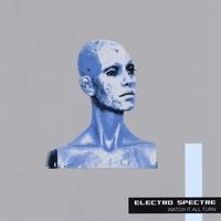 Electro Spectre - Watch It All Turn (2009)