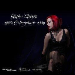 VA - Goth + Electro: 100% Colombiano I (2009)
