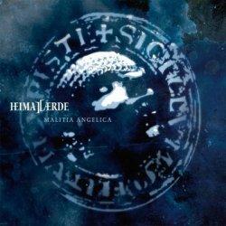 Heimataerde - Malitia Angelica (Limited Edition CDM) (2010)