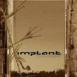 Implant - Implantology (2CD Limited Edition) (2009)