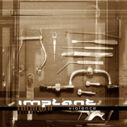 Implant - Violence (Limited Edition EP) (2009)