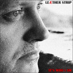 Leaether Strip - It's Who I Am (EP) (2009)