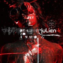 Julien-K - Death To Analog (2010)
