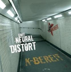 K-Bereit - Distört Neural Unit (2009)
