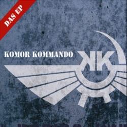 Komor Kommando - Das EP (CDM) (2009)