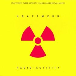 Kraftwerk - Radio-Activity (Remastered) (2009)