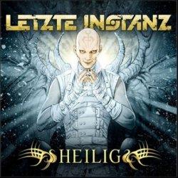 Letzte Instanz - Heilig (2010)