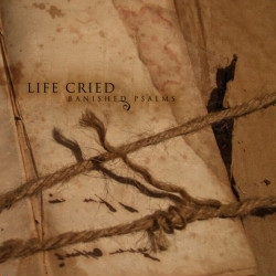 Life Cried - Banished Psalms (2009)