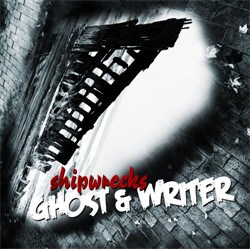 Ghost & Writer - Shipwrecks (2011)
