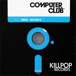 Computer Club - Nerd Secrets (CDR) (2010)