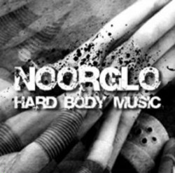 Noorglo - Hard Body Music (2009)
