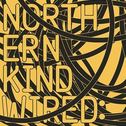 Northern Kind - Wired