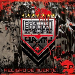 Afeccion Auditiva - Peligro De Muerte (EP) (2009)