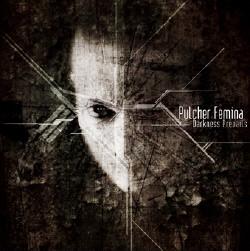 Pulcher Femina - Darkness Prevails (2010)
