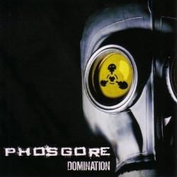 Phosgore - Domination (2009)