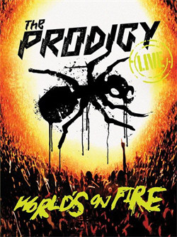 The Prodigy - World's On Fire (DVD) (2011)