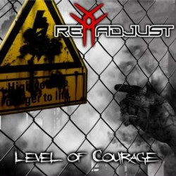 Readjust - Level Of Courage (2009)