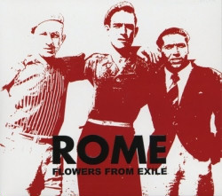 Rome - Flowers From Exile (2009)
