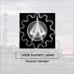 Letzte Ausfahrt Leben - Russian Standart (2010)