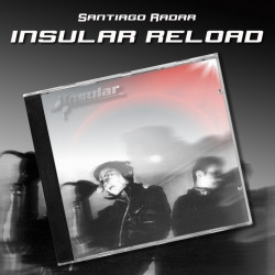 Santiago Radar - Insular Reload (2010)