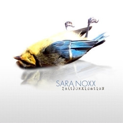 Sara Noxx - Intoxxication (2009)