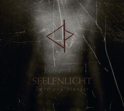 Seelenlicht - Love And Murder (2009)